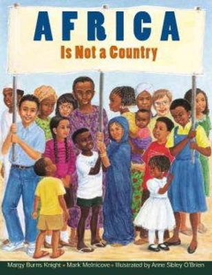 Margy Burns Knight - Africa Is Not A Country - 9780761316473 - V9780761316473