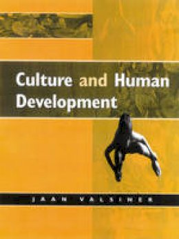 Valsiner, Jaan - Culture and Human Development - 9780761956846 - V9780761956846