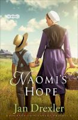 Drexler, Jan - Naomi's Hope (Journey to Pleasant Prairie) - 9780800726652 - V9780800726652