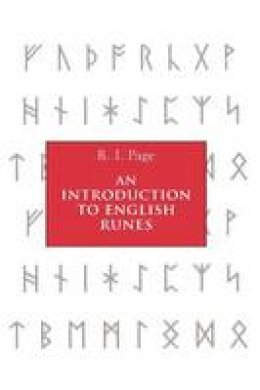 Page, R.I. - An Introduction to English Runes - 9780851159461 - V9780851159461