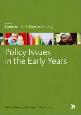 Miller, Linda, Hevey, Denise - Policy Issues in the Early Years (Critical Issues in the Early Years) - 9780857029638 - V9780857029638