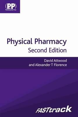 Attwood, David, Florence, Alexander T. - FASTtrack: Physical Pharmacy (Fast Track Pharmacy Series) - 9780857110640 - V9780857110640