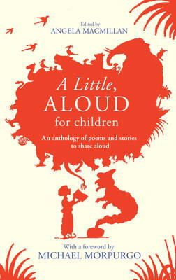 Macmillan, Angela - A Little, Aloud, for Children - 9780857534170 - V9780857534170
