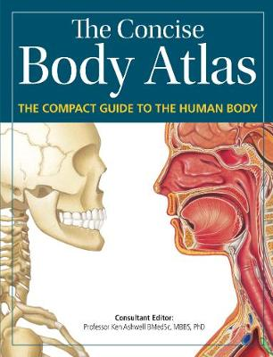 Ashwell, Prof. Ken - Concise Body Atlas - 9780857624796 - V9780857624796
