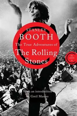 Booth, Stanley - True Adventures of the Rolling Stones (Canons) - 9780857863515 - V9780857863515