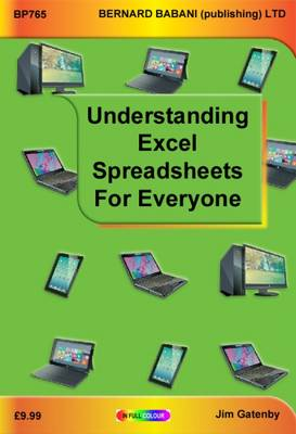 Gatenby, Jim - Understanding Excel Spreadsheets for Everyone - 9780859347655 - V9780859347655