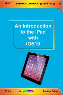 Edney, Andrew - An Introduction to the iPad with iOS10 - 9780859347679 - V9780859347679