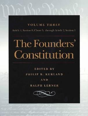 Kurland, Philip B.; Lerner, Ralph - The Founders' Constitution - 9780865973046 - V9780865973046
