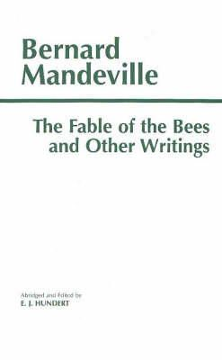 Mandeville, Bernard - The Fable of the Bees and Other Writings - 9780872203747 - V9780872203747