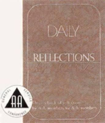 Daily Reflections A Book Of Reflections By Aa Members For Aa