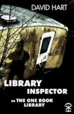 Hart, David - Library Inspector: Or: The One Book Library - 9780993120138 - V9780993120138