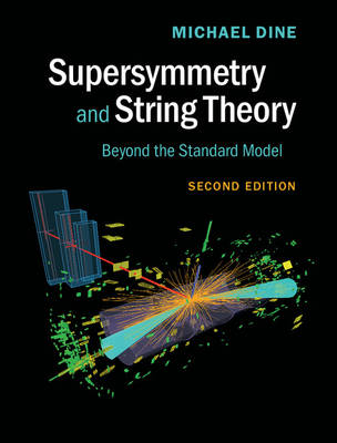 Dine, Michael - Supersymmetry and String Theory - 9781107048386 - V9781107048386