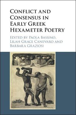 - Conflict and Consensus in Early Greek Hexameter Poetry - 9781107175747 - V9781107175747