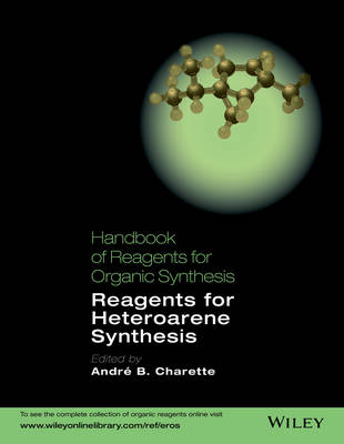 - Handbook of Reagents for Organic Synthesis: Reagents for Heteroarene Synthesis (Hdbk of Reagents for Organic Synthesis) - 9781119952299 - V9781119952299