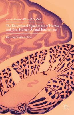 - The Educational Significance of Human and Non-Human Animal Interactions - 9781137505248 - V9781137505248