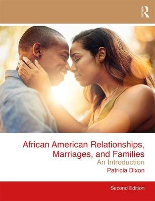 Dixon, Patricia - African American Relationships, Marriages, and Families: An Introduction - 9781138193178 - V9781138193178