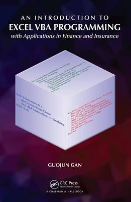 Gan, Guojun - An Introduction to Excel VBA Programming: with Applications in Finance and Insurance - 9781138197152 - V9781138197152
