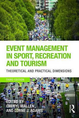 - Event Management in Sport, Recreation and Tourism: Theoretical and Practical Dimensions - 9781138234765 - V9781138234765