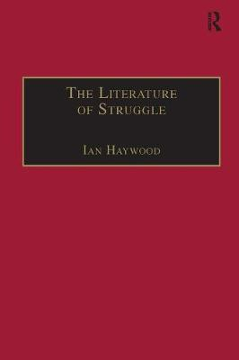 - The Literature of Struggle: An Anthology of Chartist Fiction (The Nineteenth Century Series) - 9781138268999 - V9781138268999