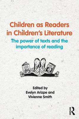 - Children as Readers in Children's Literature: The power of texts and the importance of reading - 9781138806702 - V9781138806702