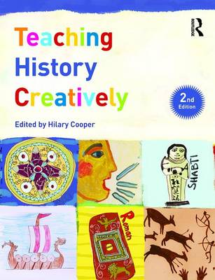 - Teaching History Creatively (Learning to Teach in the Primary School Series) - 9781138949065 - V9781138949065