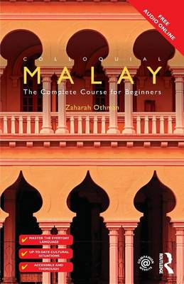 Othman, Zaharah - Colloquial Malay: The Complete Course for Beginners - 9781138958609 - V9781138958609