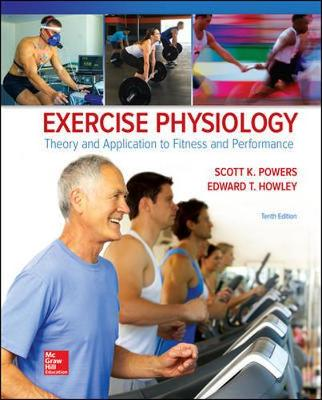 Powers, Scott K, Howley, Edward T - Exercise Physiology: Theory and Application to Fitness and Performance - 9781259870453 - V9781259870453