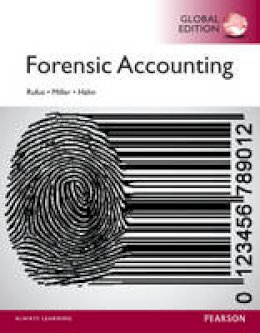 Hahn, Bill, Rufus, Robert, Miller, Laura - Forensic Accounting, Global Edition - 9781292059372 - V9781292059372