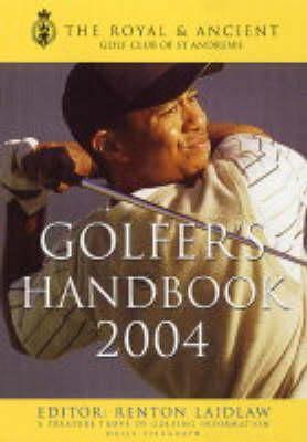 Renton Laidlaw - The Royal and Ancient Golfer's Handbook - 9781405021272 - KEX0188026