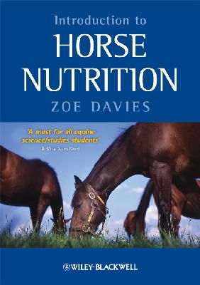 Davies, Zoe - Introduction to Horse Nutrition - 9781405169981 - V9781405169981