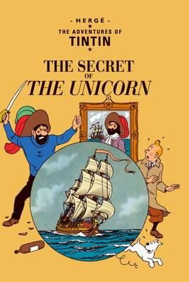 Herge - The Secret of the Unicorn (The Adventures of Tintin) - 9781405208109 - V9781405208109