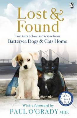 Battersea Dogs and Cats Home - Lost and Found - 9781405912723 - V9781405912723