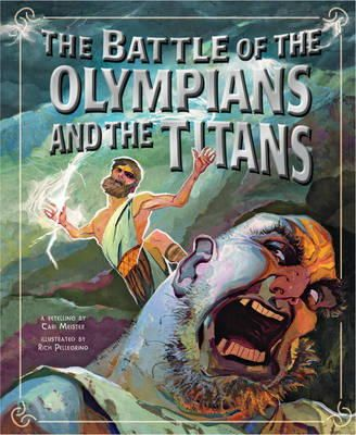 - Battle of the Olympians and the Titans (Greek Myths) - 9781406243048 - V9781406243048