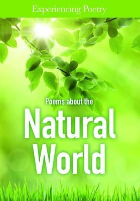 Voboril, Evan T - Poems About the Natural World (Experiencing Poetry) - 9781406272970 - V9781406272970