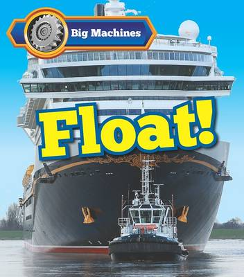 Veitch, Catherine - Big Machines Float! - 9781406284645 - V9781406284645