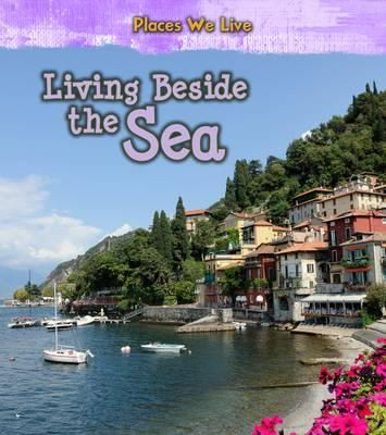 Labrecque, Ellen - Living Beside the Sea (Young Explorer: Places We Live) - 9781406287769 - V9781406287769