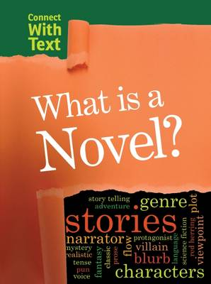 Guillain, Charlotte - What is a Novel? (Raintree Perspectives: Connect with Text) - 9781406290073 - V9781406290073