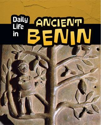 Mason, Paul - Daily Life in Ancient Benin - 9781406298550 - V9781406298550