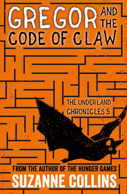 Suzanne Collins - Gregor and the Code of Claw (The Underland Chronicles) - 9781407172620 - V9781407172620