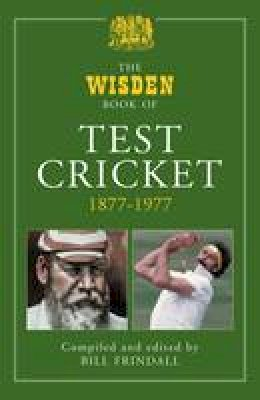 Frindall, Bill - Wisden Book of Test Cricket, 1877-1977 - 9781408127568 - V9781408127568