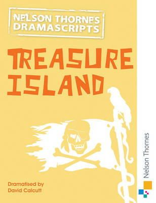 Calcutt, David - Nelson Thornes Dramascripts Treasure Island - 9781408519974 - V9781408519974