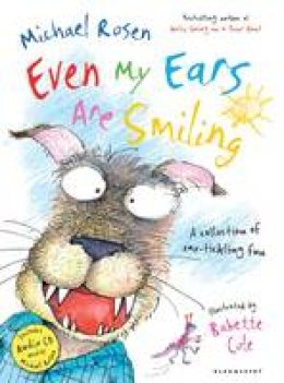 Rosen, Michael - Even My Ears are Smiling - 9781408802984 - V9781408802984