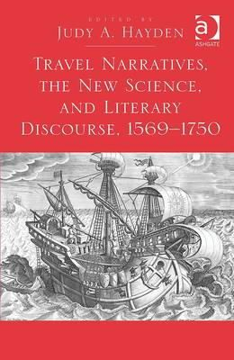 Judy A. Hayden - Travel Narratives, the New Science, and Literary Discourse, 1569 - 1750 - 9781409420422 - V9781409420422