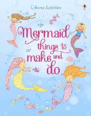 Leonie Pratt - Mermaid Things to Make and Do - 9781409577713 - V9781409577713