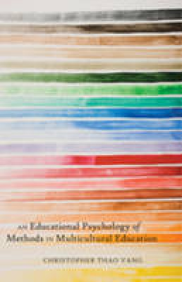 Vang, Christopher Thao - An Educational Psychology of Methods in Multicultural Education - 9781433107900 - V9781433107900