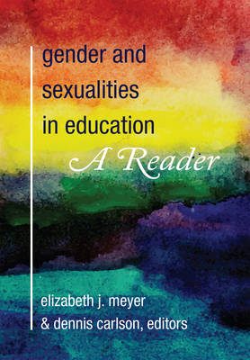 - Gender and Sexualities in Education: A Reader - 9781433123252 - V9781433123252