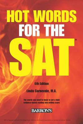 Carnevale, Linda - Hot Words for the SAT ED, 6th Edition (Barron's Hot Words for the SAT) - 9781438007489 - V9781438007489