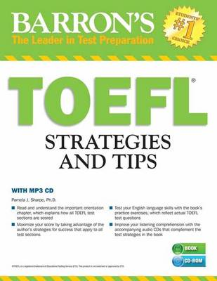 Sharpe Ph.D., Pamela - TOEFL Strategies and Tips with MP3 CD, 2nd Edition: Outsmart the TOEFL iBT - 9781438075662 - V9781438075662