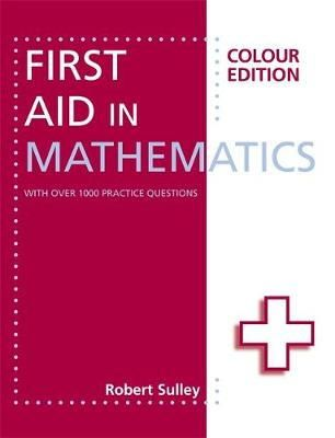 Sulley, Robert - First Aid in Mathematics - 9781444193794 - V9781444193794