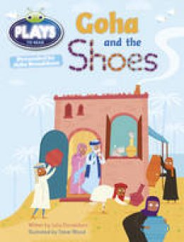 Donaldson, Julia - Julia Donaldson Plays Goha and the Shoes (purple) - 9781447926344 - V9781447926344